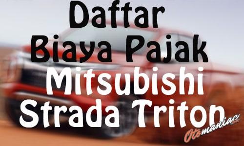 Daftar Biaya Pajak Mitsubishi Strada Triton